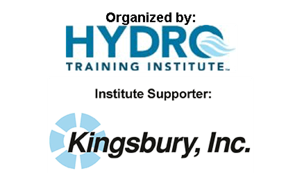 Organized by HYDRO TRAINING INSTITUTE Institute Supporter: Kingsbury